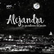 Alejandra - La guardiana de sueño