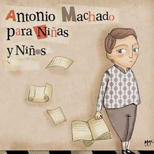 Antonio Machado para niñas y niños